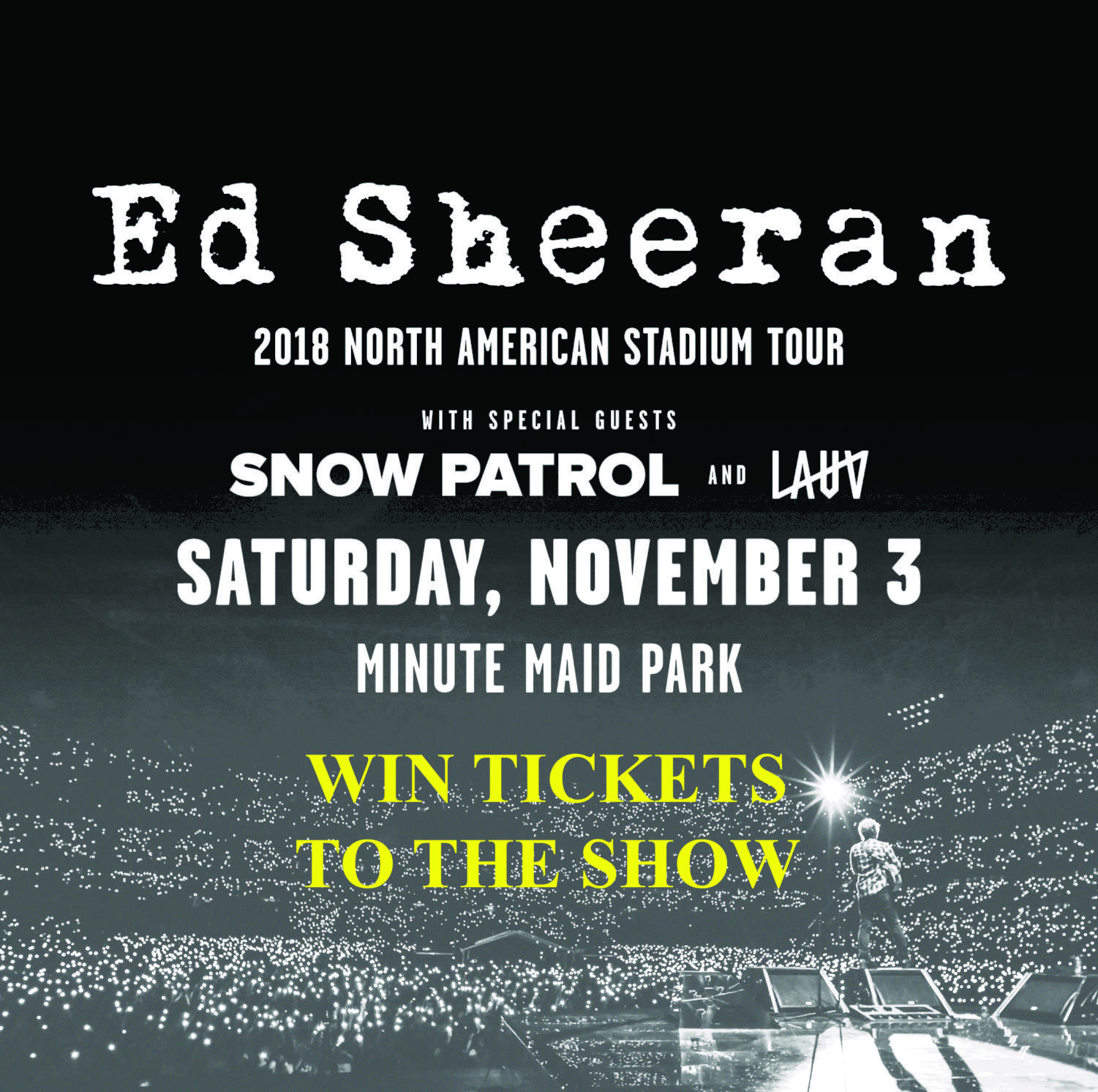 Ed Sheeran Concert Tickets Drawing Rules & Info – LC Howler